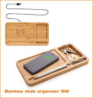 draadloze oplader bedrukken - voorbeeld: bamboe desk organizer 5w
